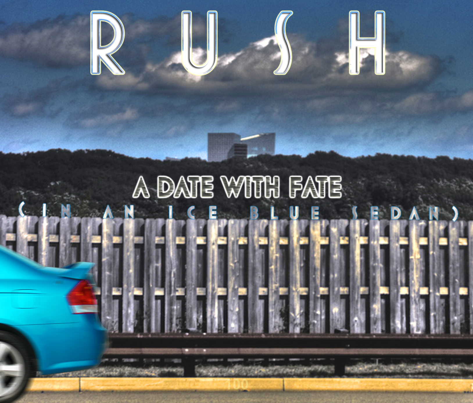 Rush - A Date With Fate (In An Ice Blue Sedan)